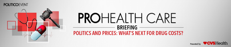 Pro-healthcare-briefing-politics-and-prices-whats-next-for-drug-costs-230737.HEL.1247.POLITICS&PRICES.WEBELEMENTS.V13